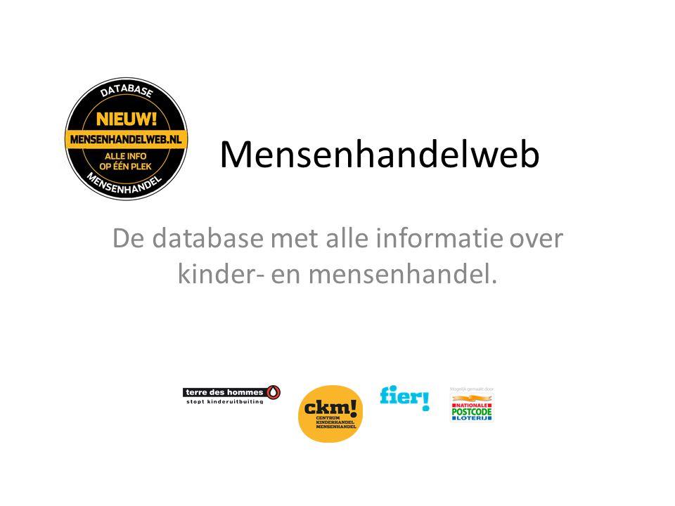 Mensenhandelweb De database met alle informatie over kinder- en mensenhandel.