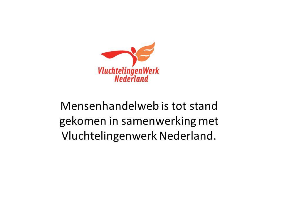 Mensenhandelweb is tot stand gekomen in samenwerking met Vluchtelingenwerk Nederland.