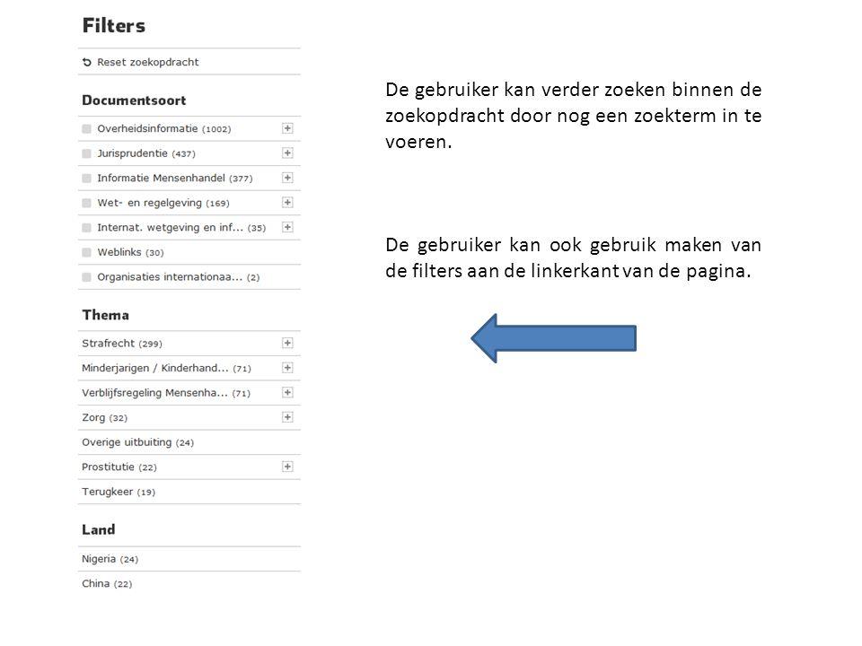 De gebruiker kan verder zoeken binnen de zoekopdracht door nog een zoekterm in te voeren.