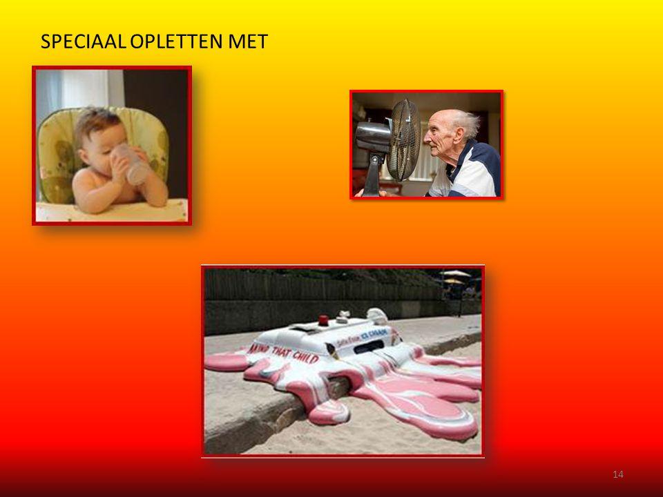 SPECIAAL OPLETTEN MET 14