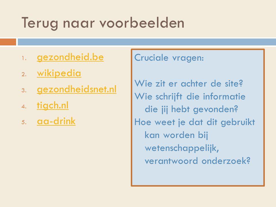 Terug naar voorbeelden 1.gezondheid.be gezondheid.be 2.