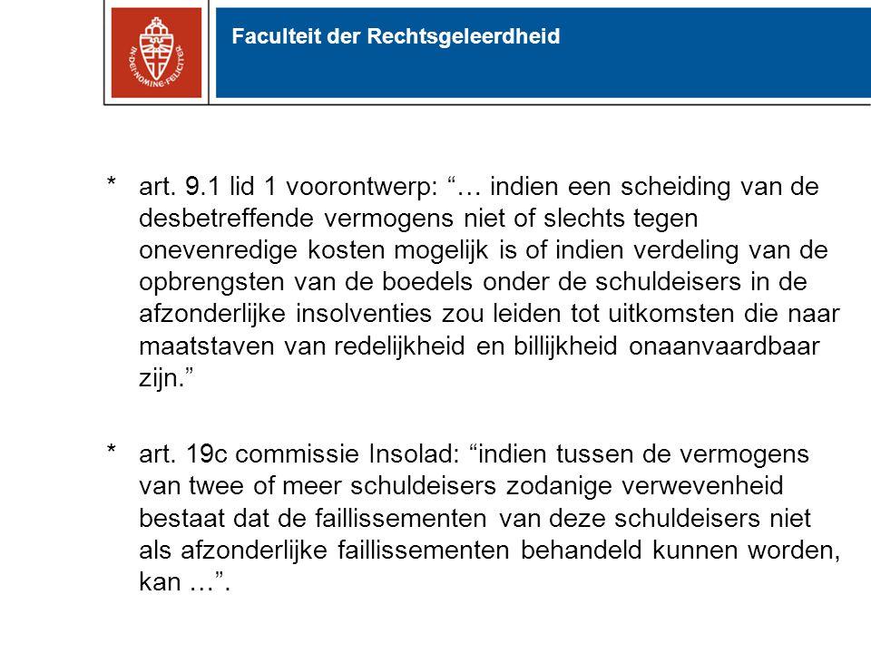 """*art. 9.1 lid 1 voorontwerp: """"… indien een scheiding van de desbetreffende vermogens niet of slechts tegen onevenredige kosten mogelijk is of indien v"""