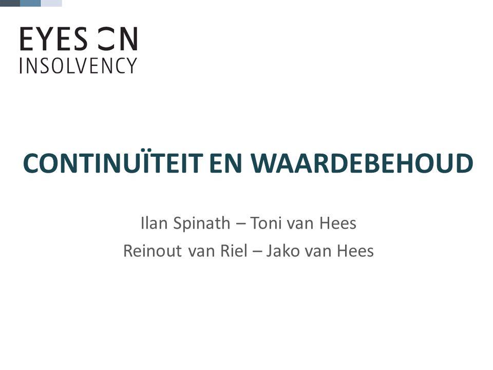 CONTINUÏTEIT EN WAARDEBEHOUD Ilan Spinath – Toni van Hees Reinout van Riel – Jako van Hees
