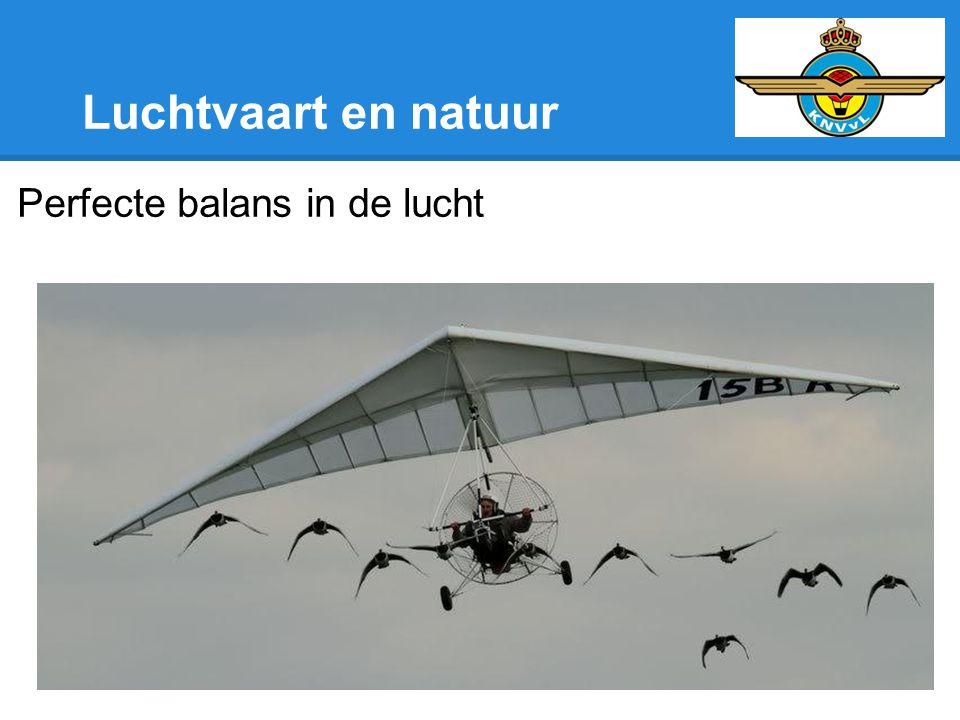 Luchtvaart en natuur Perfecte balans in de lucht