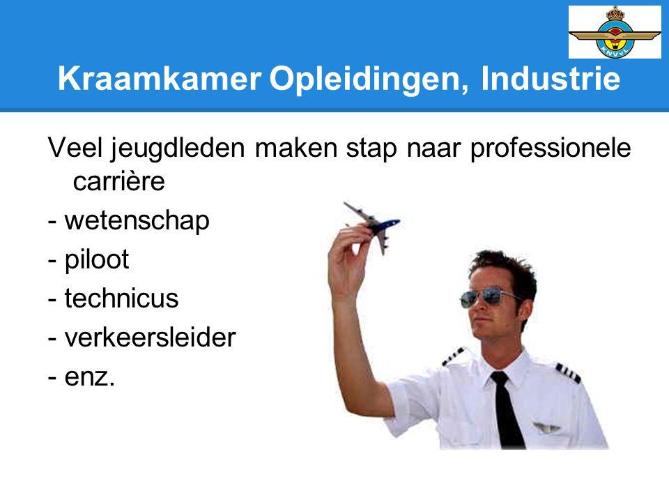 Kraamkamer Opleidingen, Industrie Veel jeugdleden maken stap naar professionele carrière - wetenschap - piloot - technicus - verkeersleider - enz.
