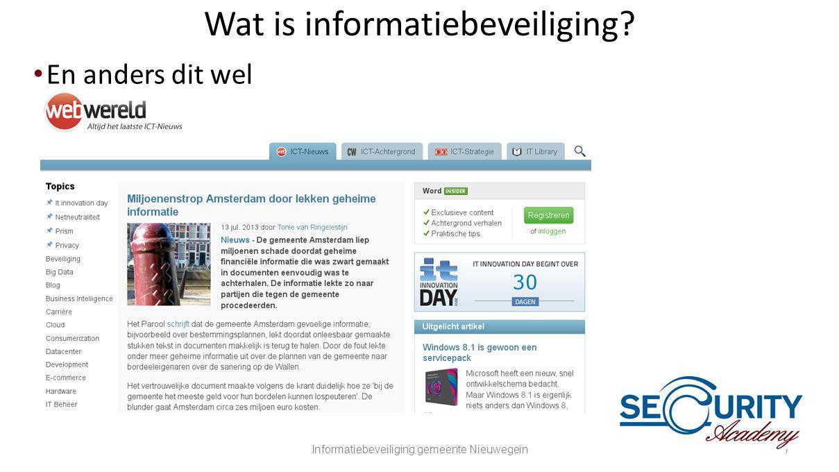 Wat is informatiebeveiliging? •En anders dit wel Informatiebeveiliging gemeente Nieuwegein7