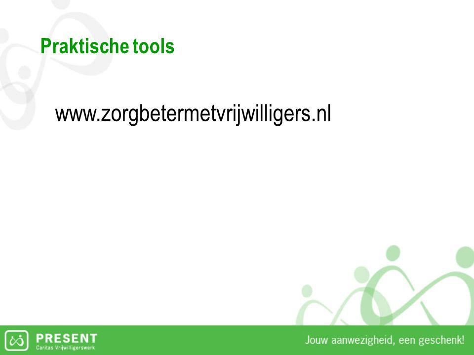 Praktische tools www.zorgbetermetvrijwilligers.nl