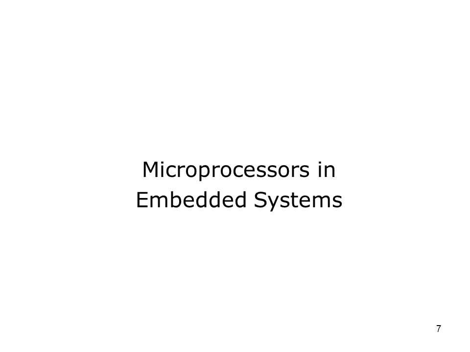 Microprocessors in Embedded Systems 7
