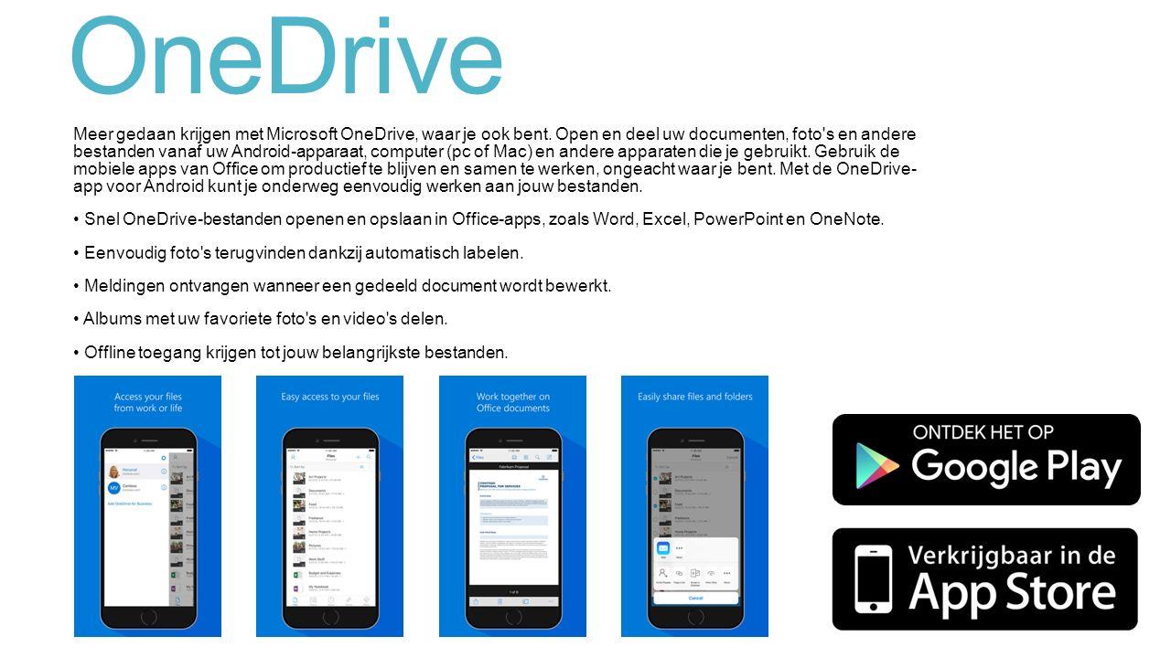 OneDrive Meer gedaan krijgen met Microsoft OneDrive, waar je ook bent.