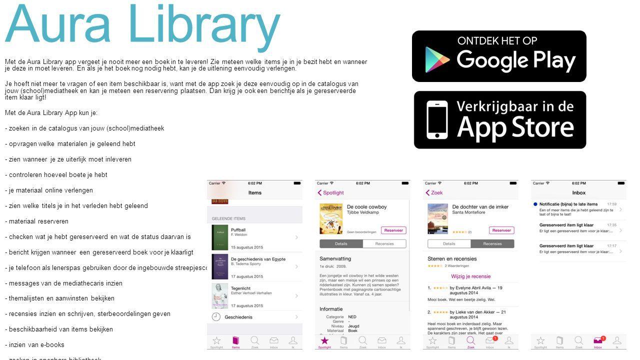 Aura Library Met de Aura Library app vergeet je nooit meer een boek in te leveren.
