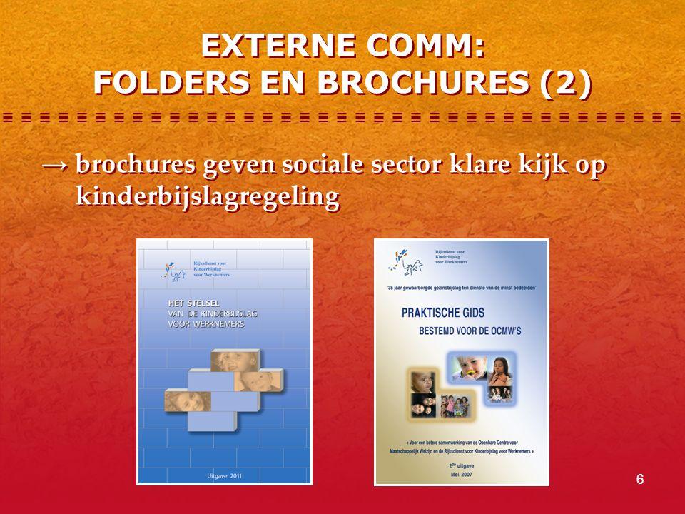 6 EXTERNE COMM: FOLDERS EN BROCHURES (2) → brochures geven sociale sector klare kijk op kinderbijslagregeling