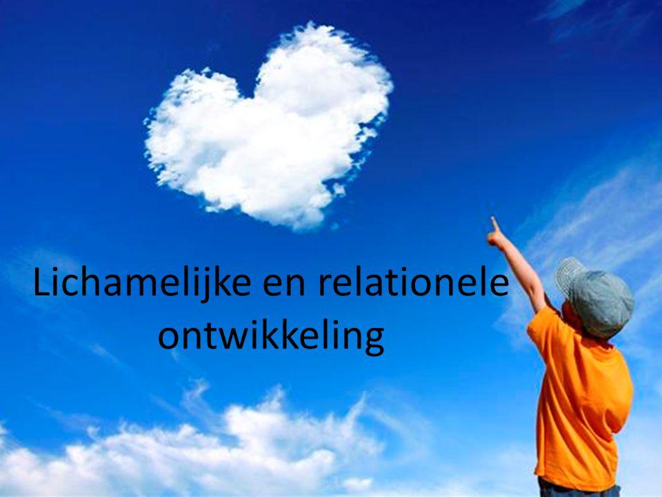 Lichamelijke en relationele ontwikkeling