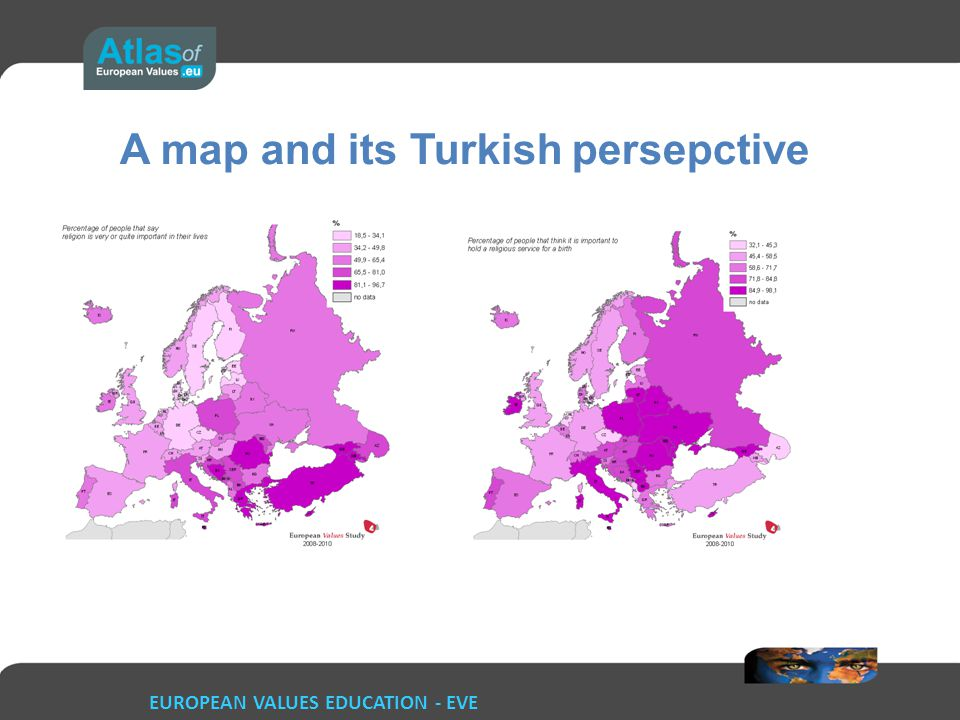 EUROPEAN VALUES EDUCATION - EVE A map and its Turkish persepctive
