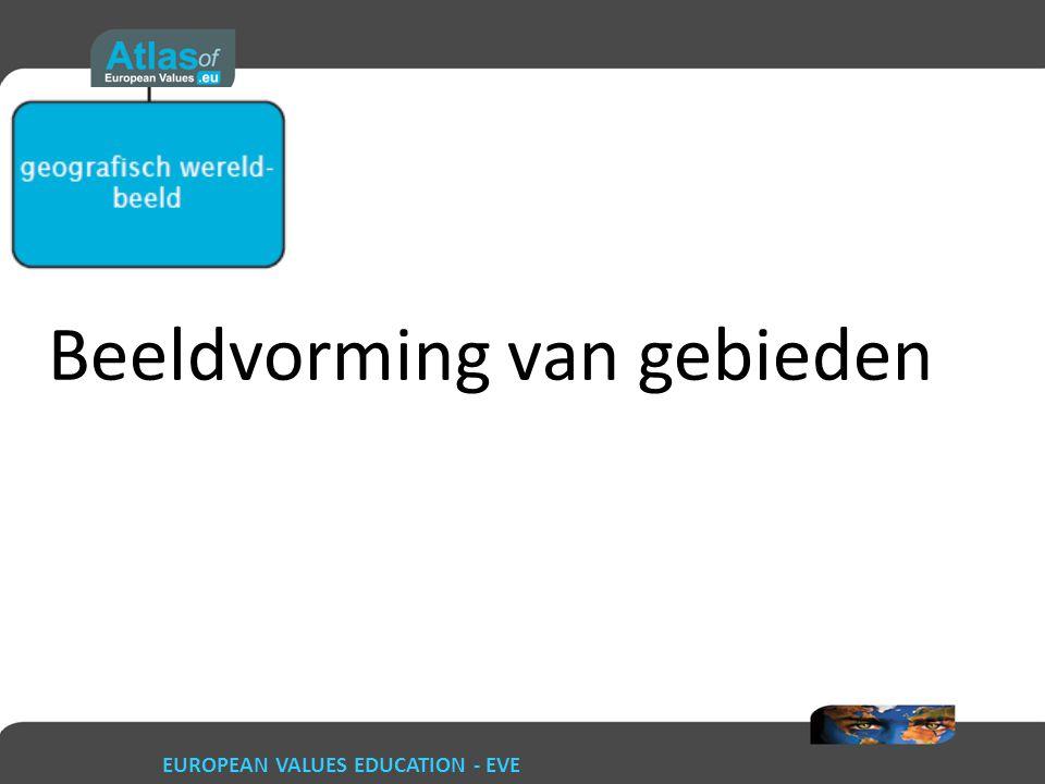 EUROPEAN VALUES EDUCATION - EVE Beeldvorming van gebieden
