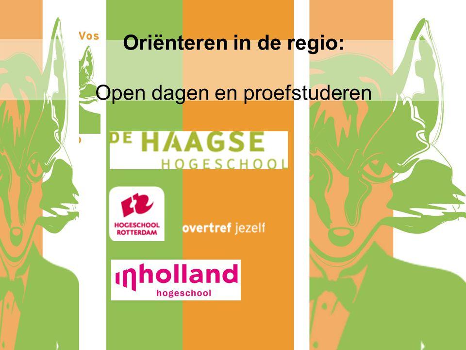 Oriënteren in de regio: Open dagen en proefstuderen