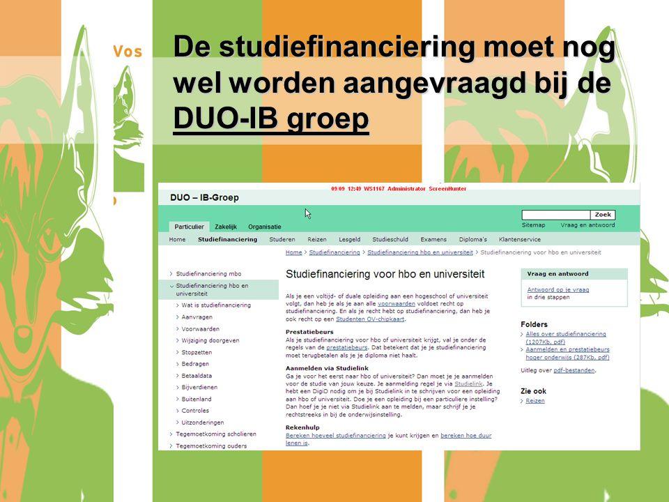 De studiefinanciering moet nog wel worden aangevraagd bij de DUO-IB groep
