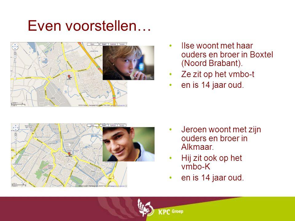 Even voorstellen… Ilse woont met haar ouders en broer in Boxtel (Noord Brabant). Ze zit op het vmbo-t en is 14 jaar oud. Jeroen woont met zijn ouders