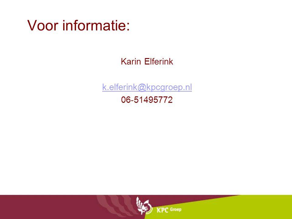 Voor informatie: Karin Elferink k.elferink@kpcgroep.nl 06-51495772