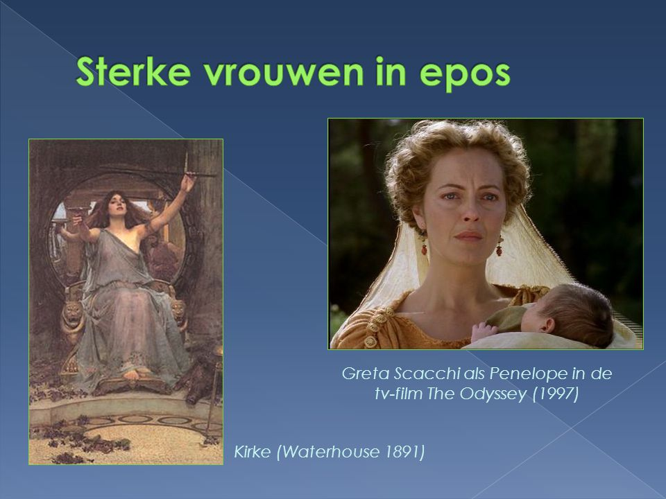 Kirke (Waterhouse 1891) Greta Scacchi als Penelope in de tv-film The Odyssey (1997)