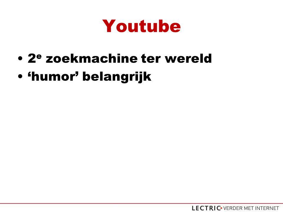 Youtube 2 e zoekmachine ter wereld 'humor' belangrijk