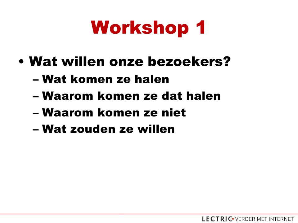 Workshop 1 Wat willen onze bezoekers.