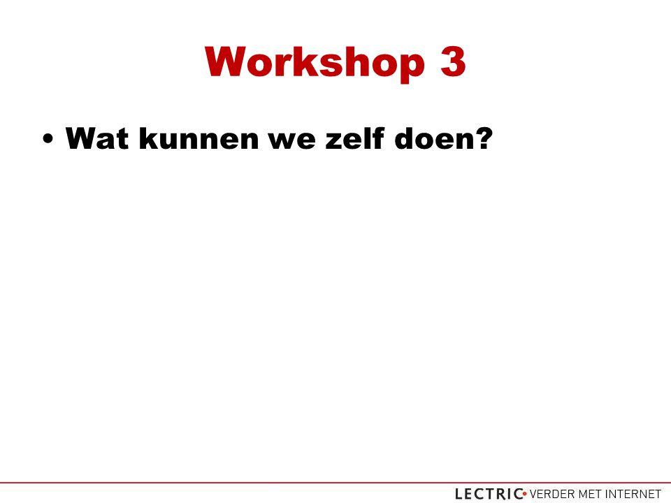 Workshop 3 Wat kunnen we zelf doen