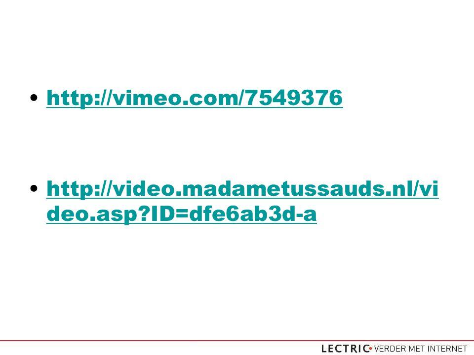 http://vimeo.com/7549376 http://video.madametussauds.nl/vi deo.asp ID=dfe6ab3d-ahttp://video.madametussauds.nl/vi deo.asp ID=dfe6ab3d-a