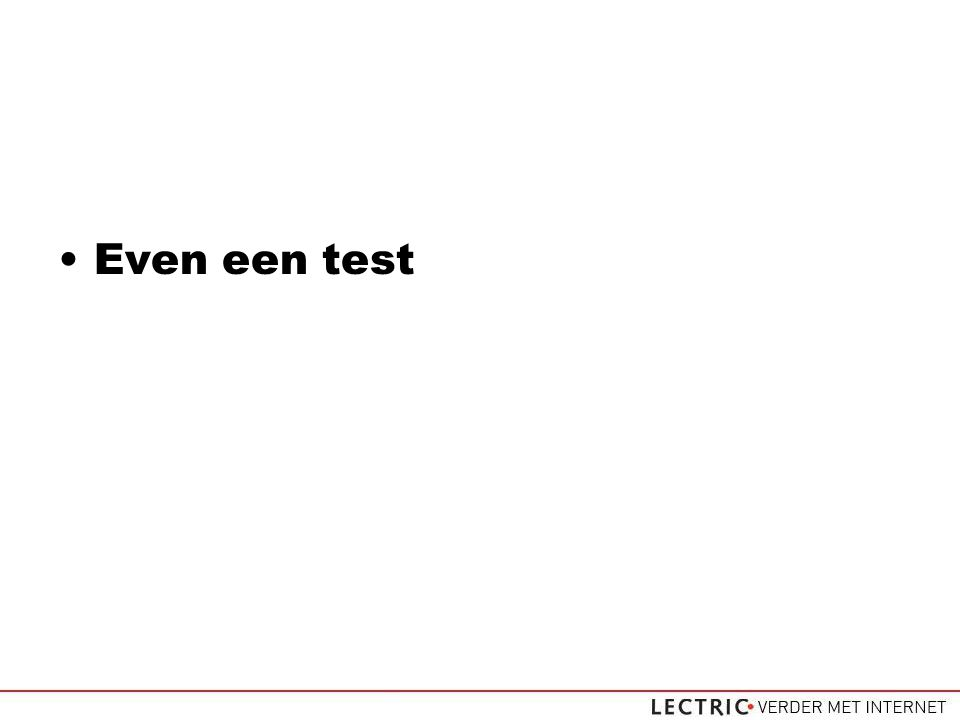 Even een test