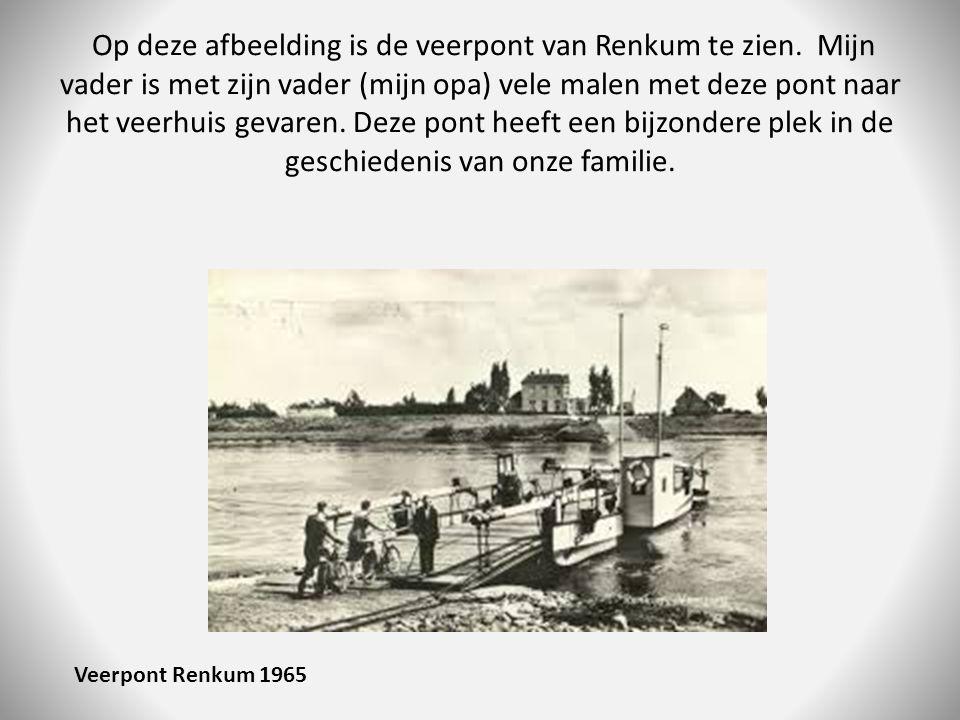 Op deze afbeelding is de veerpont van Renkum te zien. Mijn vader is met zijn vader (mijn opa) vele malen met deze pont naar het veerhuis gevaren. Deze