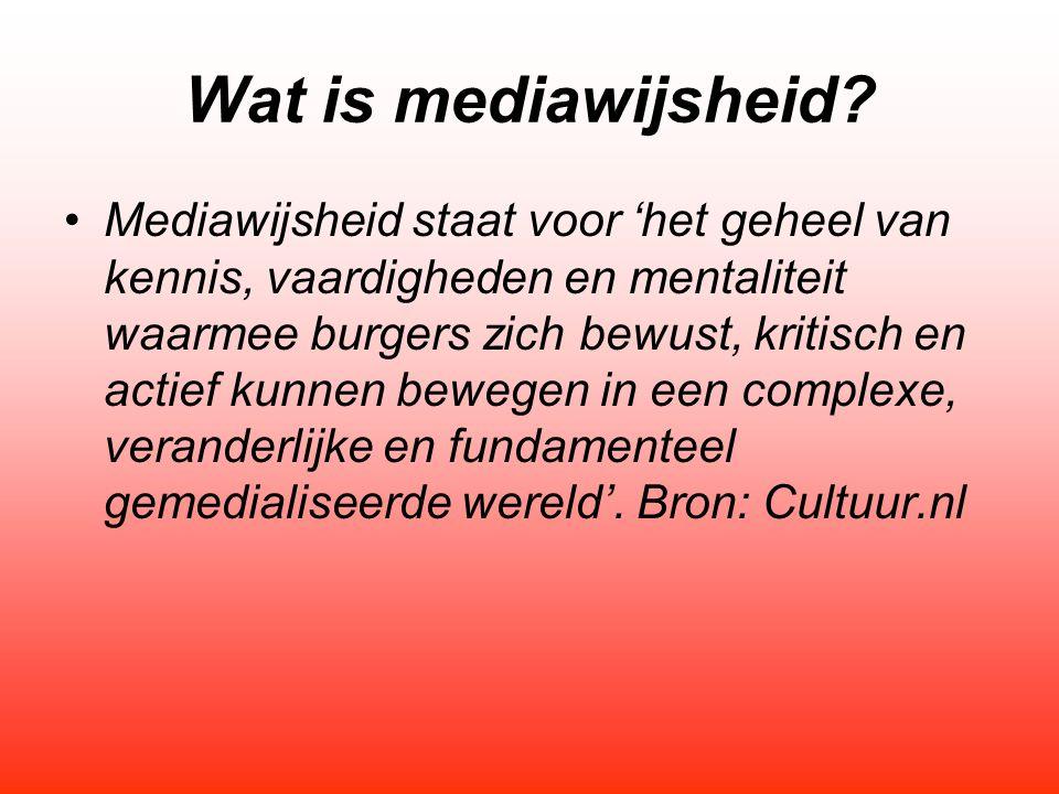 Wat is mediawijsheid? Mediawijsheid staat voor 'het geheel van kennis, vaardigheden en mentaliteit waarmee burgers zich bewust, kritisch en actief kun
