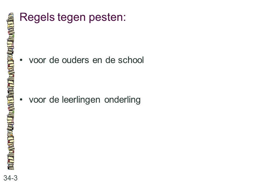 Regels tegen pesten: 34-3 voor de ouders en de school voor de leerlingen onderling