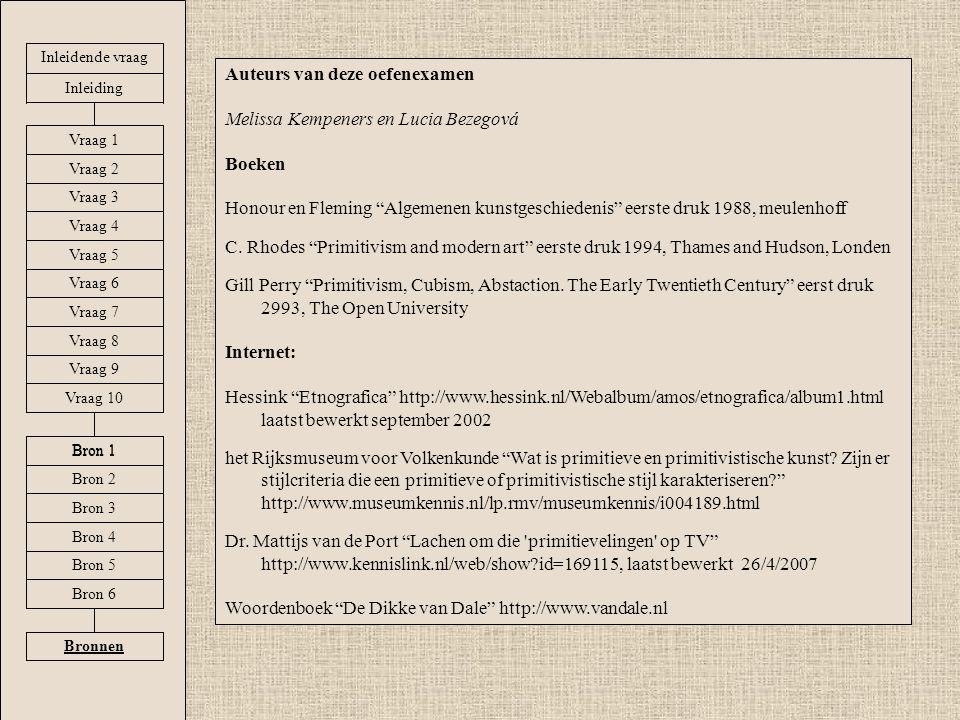 """Auteurs van deze oefenexamen Melissa Kempeners en Lucia Bezegová Boeken Honour en Fleming """"Algemenen kunstgeschiedenis"""" eerste druk 1988, meulenhoff C"""