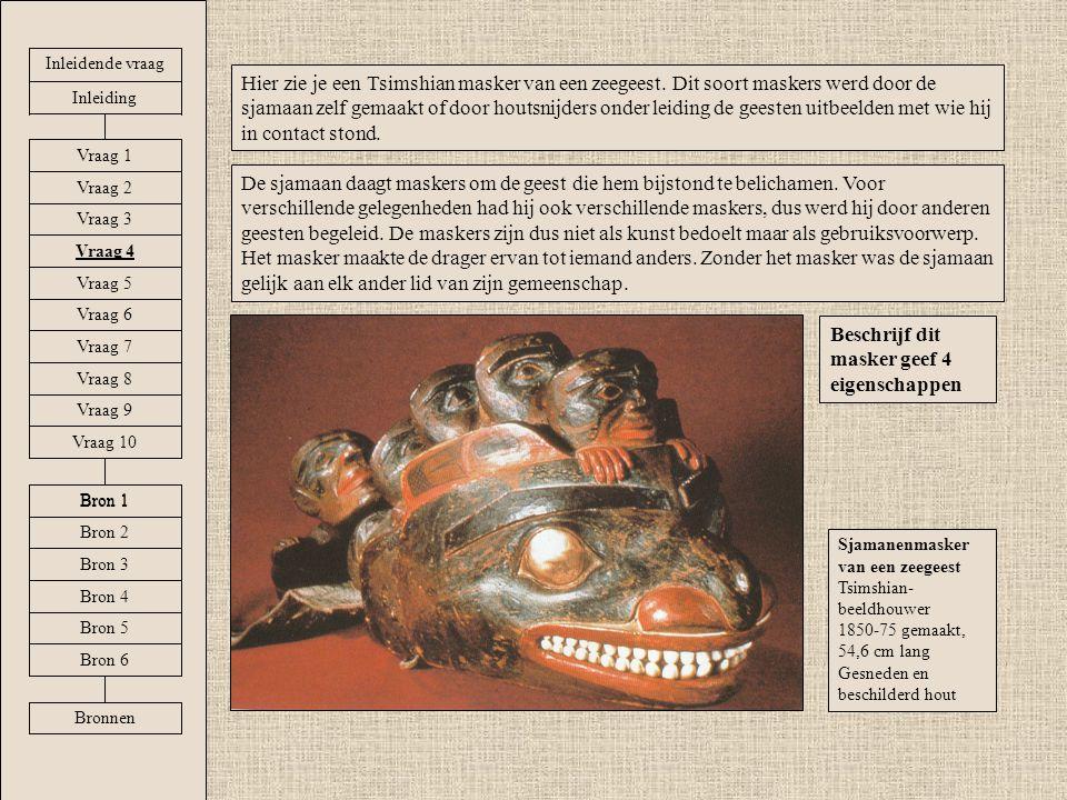 Hier zie je een Tsimshian masker van een zeegeest. Dit soort maskers werd door de sjamaan zelf gemaakt of door houtsnijders onder leiding de geesten u
