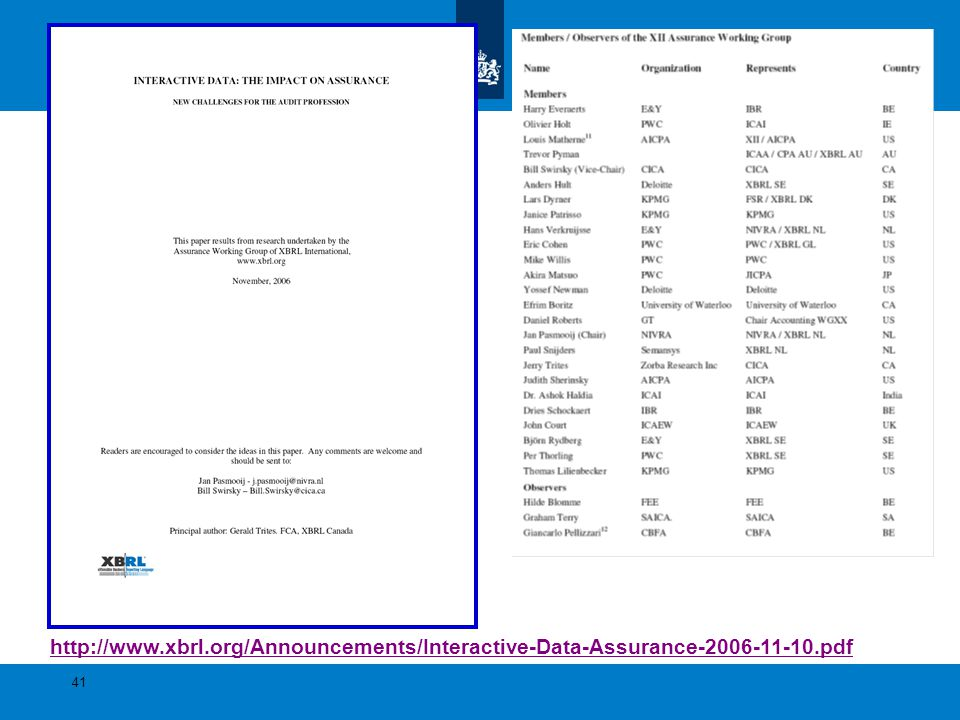 http://www.xbrl.org/Announcements/Interactive-Data-Assurance-2006-11-10.pdf 41