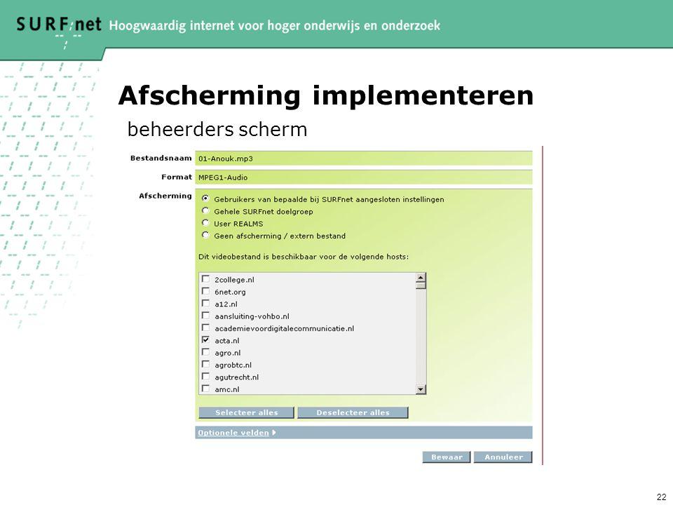 22 Afscherming implementeren beheerders scherm