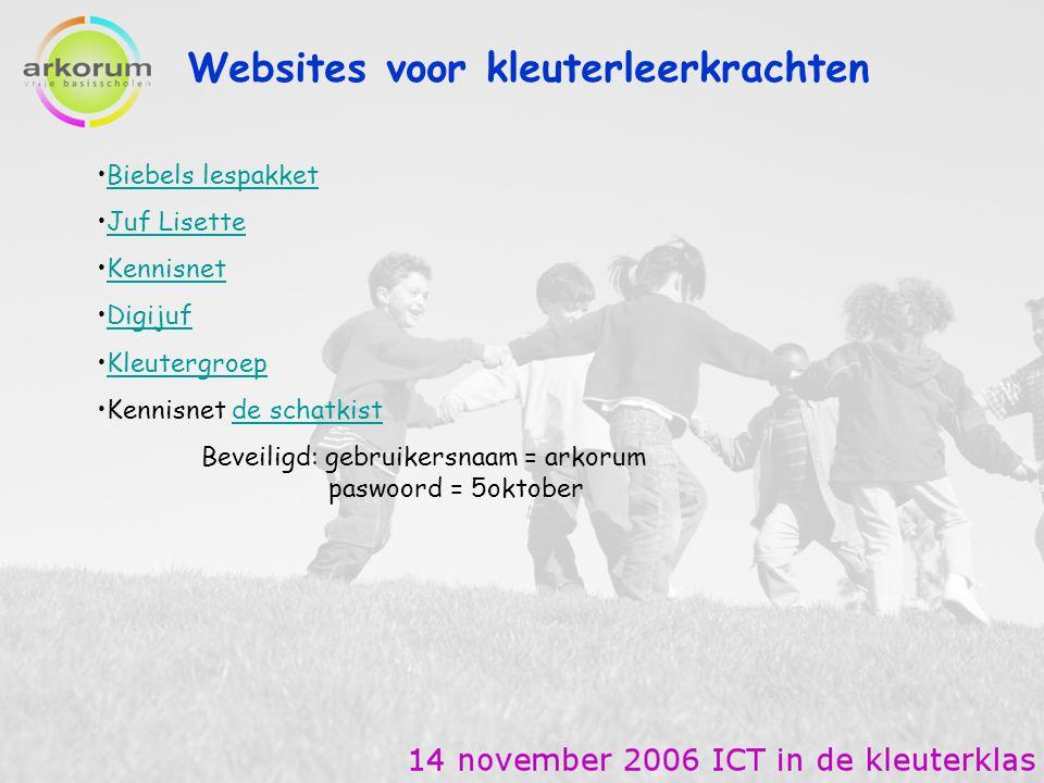 Websites voor kleuterleerkrachten Biebels lespakket Juf Lisette Kennisnet Digijuf Kleutergroep Kennisnet de schatkistde schatkist Beveiligd: gebruiker