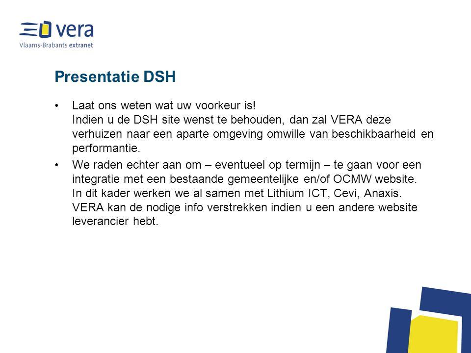 Presentatie DSH Laat ons weten wat uw voorkeur is.