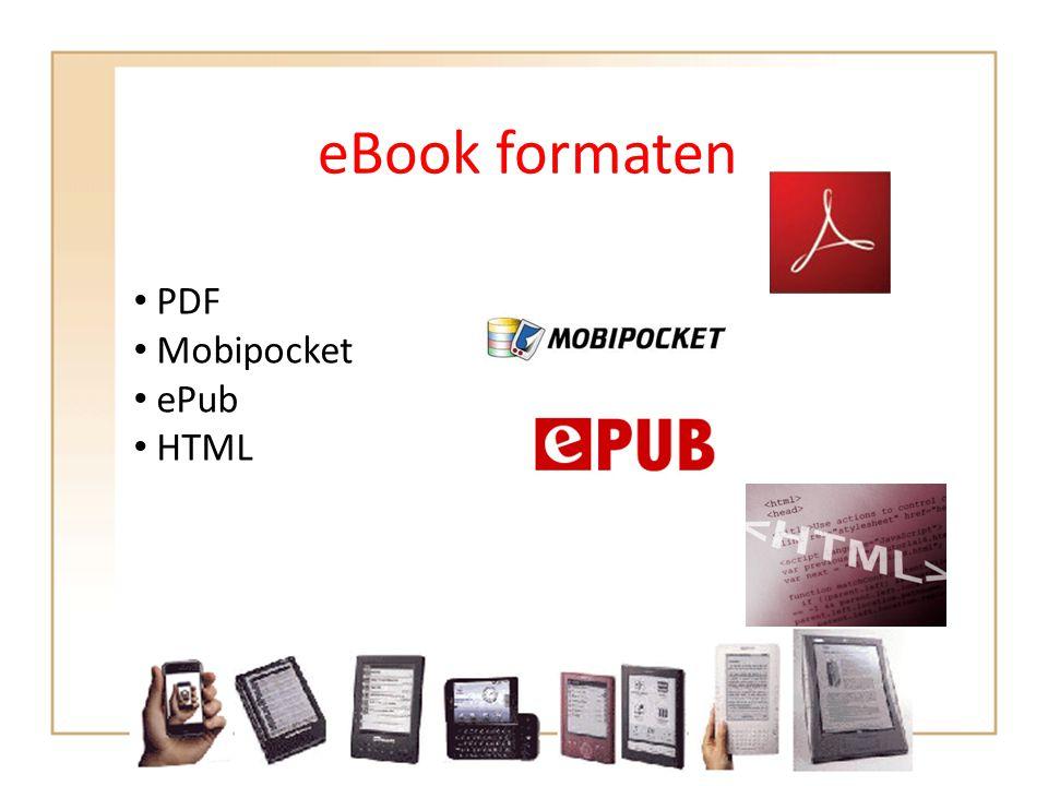 eBook formaten • PDF • Mobipocket • ePub • HTML