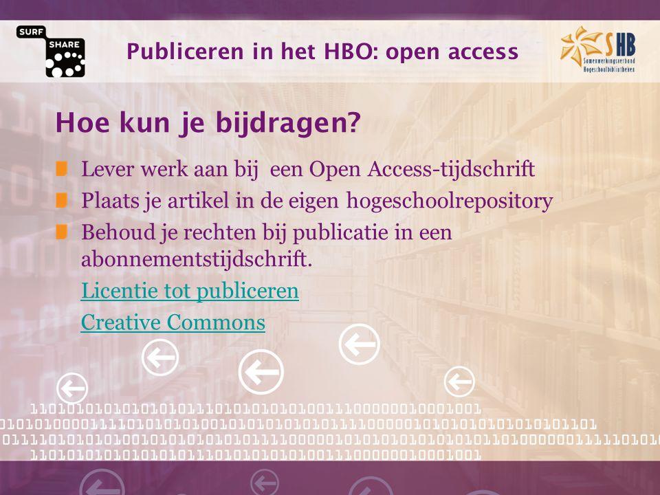 Publiceren in het HBO: open access Hoe kun je bijdragen.