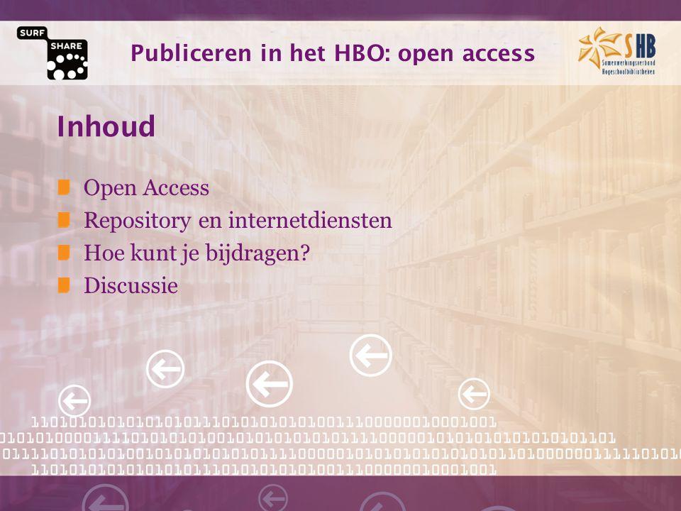 Publiceren in het HBO: open access Open Access Open Access van onderzoeksresultaten is het zonder beperkingen via internet beschikbaar stellen van die resultaten, in het bijzonder van de resultaten van onderzoek die met publieke middelen zijn gefinancierd.