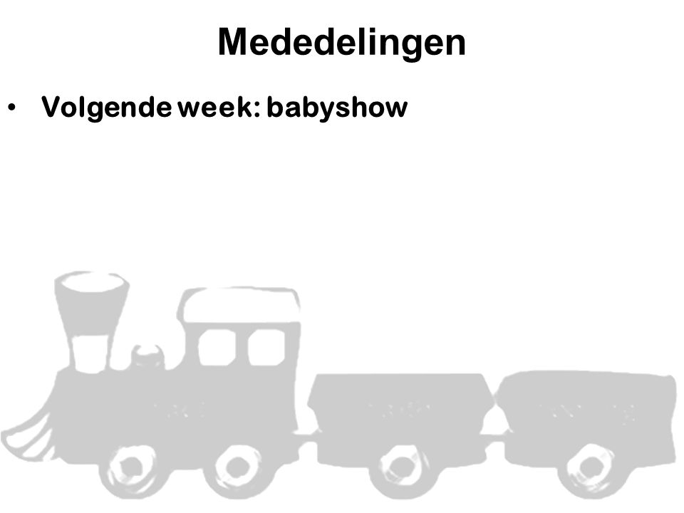 Mededelingen • Volgende week: babyshow