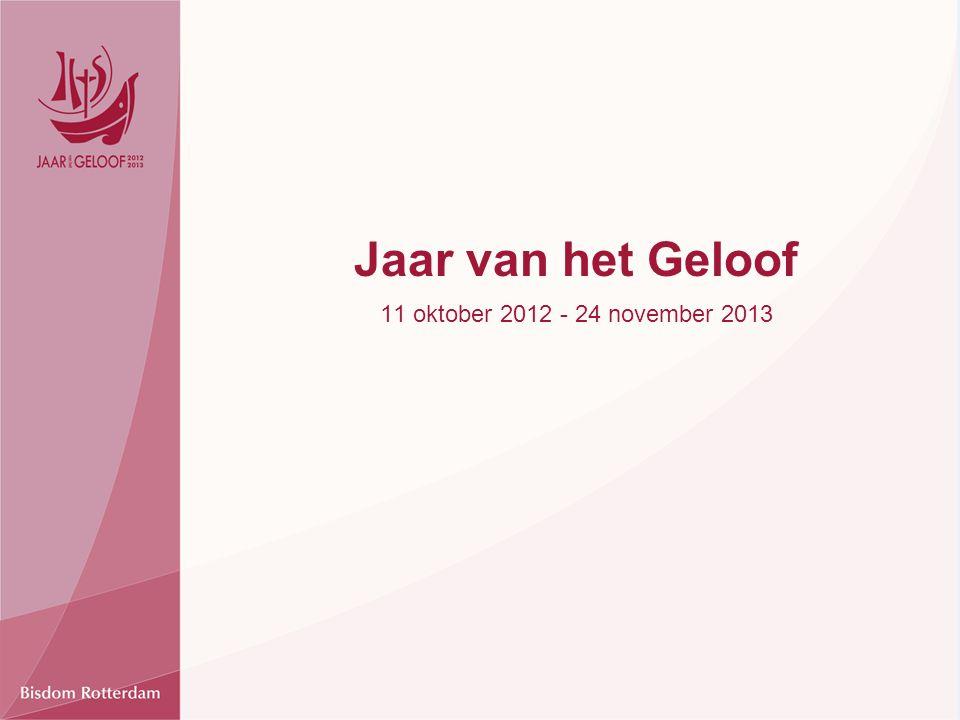 Jaar van het Geloof 11 oktober 2012 - 24 november 2013
