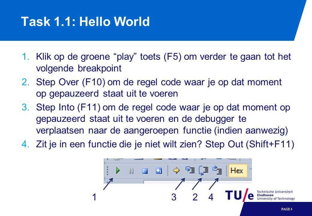 """1.Klik op de groene """"play"""" toets (F5) om verder te gaan tot het volgende breakpoint 2.Step Over (F10) om de regel code waar je op dat moment op gepauz"""