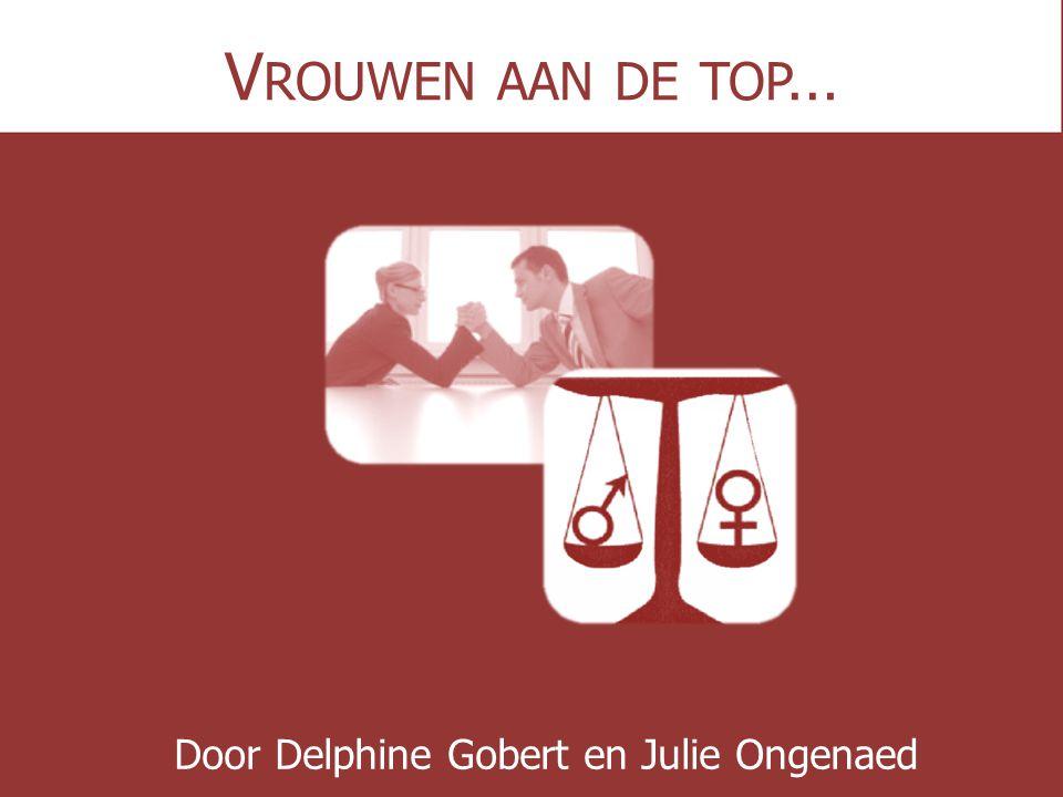 V ROUWEN AAN DE TOP … Door Delphine Gobert en Julie Ongenaed