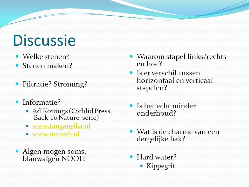 Discussie  Welke stenen?  Stenen maken?  Filtratie? Stroming?  Informatie?  Ad Konings (Cichlid Press, 'Back To Nature' serie)  www.tanganyika.n