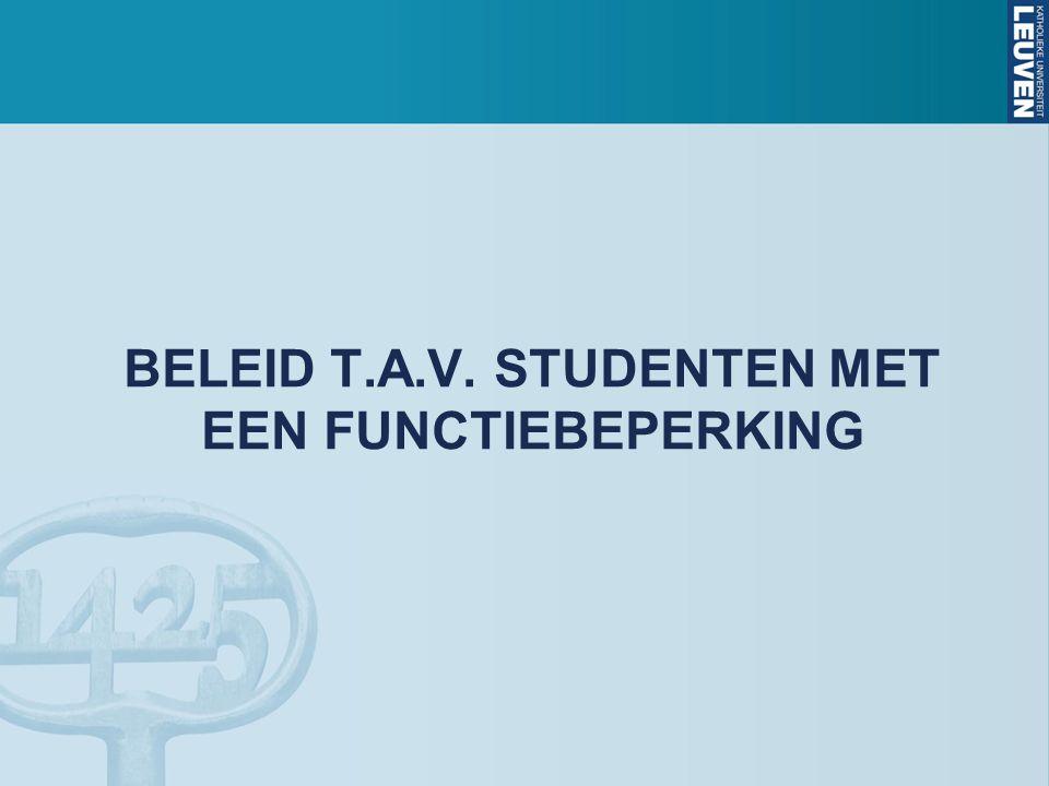 BELEID T.A.V. STUDENTEN MET EEN FUNCTIEBEPERKING