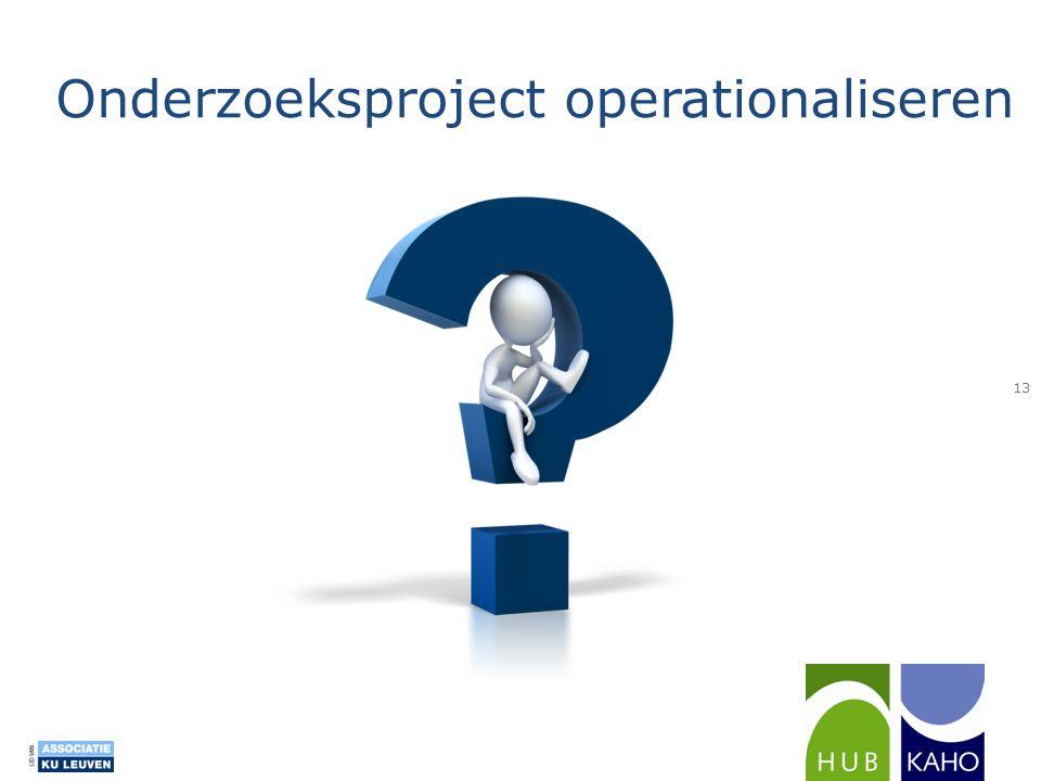 Onderzoeksproject operationaliseren 13