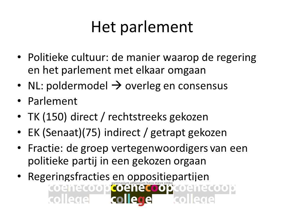 Het parlement • Politieke cultuur: de manier waarop de regering en het parlement met elkaar omgaan • NL: poldermodel  overleg en consensus • Parlemen