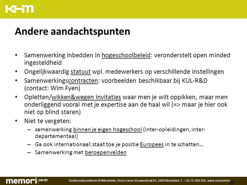 Onderzoekscentrum KHMechelen, Onze-Lieve-Vrouwestraat 94, 2800 Mechelen, T.
