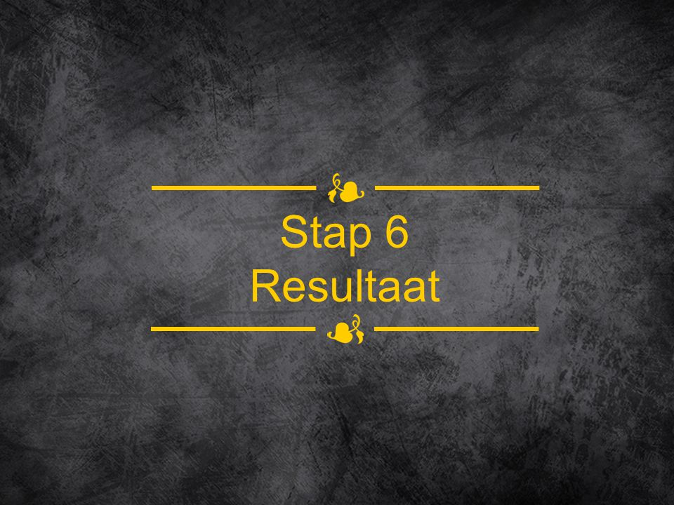 Stap 6 Resultaat
